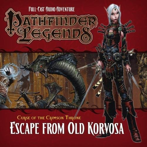 Pathfinder Legends: The Crimson Throne: 3.3 Escape from Old Korvosa