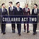 Collabro Act Two