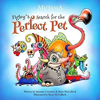 Figley's Search For The Perfect Pet (1) (Mutasia)