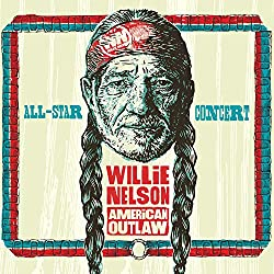 Willie Nelson American Outlaw (Live At Bridgestone Arena 2019) [2 CD/DVD]