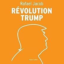 Révolution Trump (French Edition)