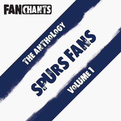 Spurs Fans Anthology I (Real Tottenham Hotspur Football