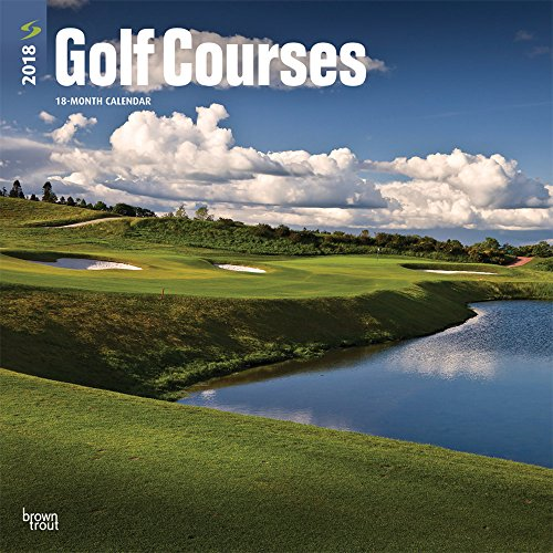 Golf Courses 2018 12 X 12 Inch Monthly Square Wall Calendar Golfing Sport Multilingual Edition