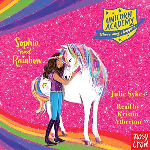 Unicorn Academy: Sophia and Rainbow cover art