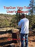 TopGun Veg-Tool: User's Manual