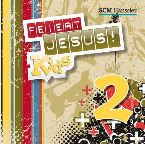 Feiert Jesus! Kids 2