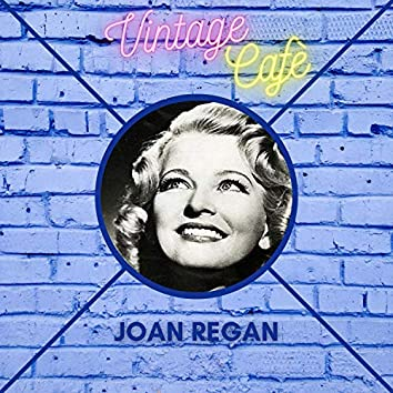 Joan Regan - Vintage Cafè