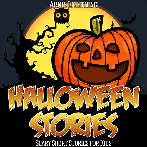 Halloween Stories: Spooky Short Stories for Kids cover art