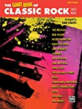 The Giant Book of Classic Rock Sheet Music: Easy Piano (The Giant Book of Sheet Music)