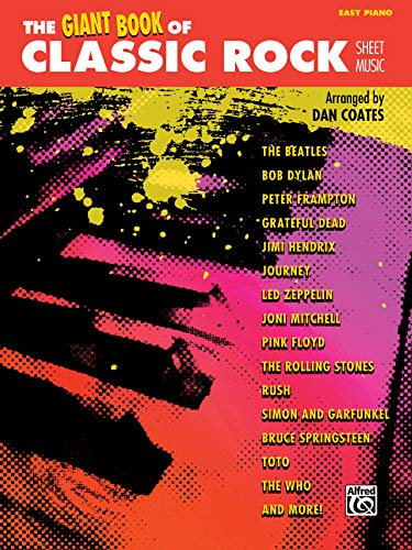 The Giant Book of Classic Rock Sheet Music: Easy Piano (Giant Book of Sheet Music)