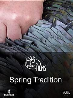 Spring Tradition