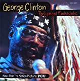 Parliament Funkadelic: Music From The Motion Picture PCU