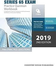 Series 65 Exam Practice Question Workbook: 700+ Comprehensive Practice Questions (2019 Edition)