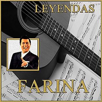 Leyendas, Farina