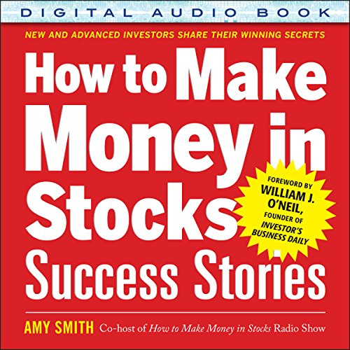 How to Make Money in Stocks Success Stories audiobook cover art