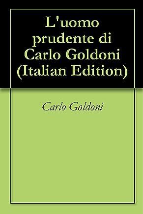Luomo prudente di Carlo Goldoni