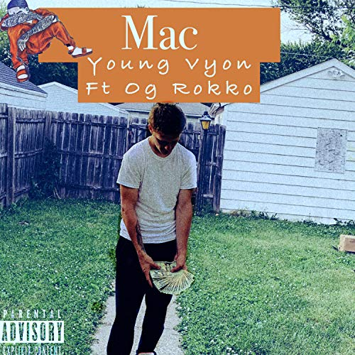 Mac (feat. Og Rokko) [Explicit]