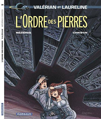 Valérian - tome 20 - Ordre des Pierres (L')
