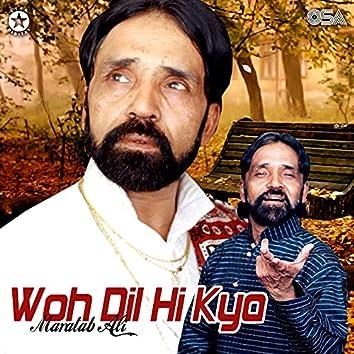 Woh Dil Hi Kya
