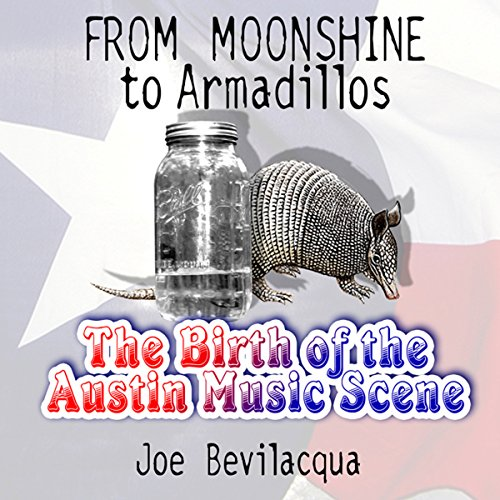 From Moonshine to Armadillos audiobook cover art