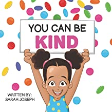 You Can Be Kind: Book 2 in the You Can Be Books Series