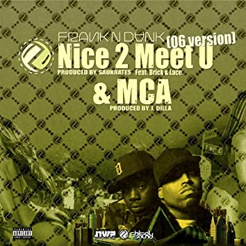 "Nice 2 Meet U ('06 Version) 12"""