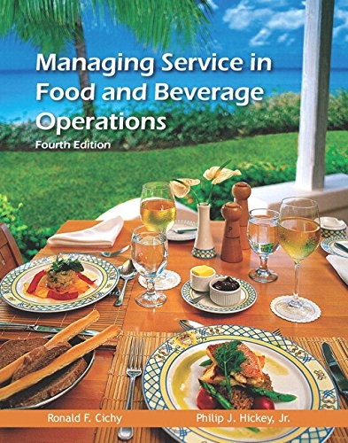 Managing Service in Food and Beverage Operations with Answer Sheet (AHLEI) & Managing Service in F&B Operations Online C