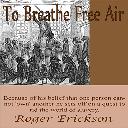 To Breathe Free Air audiobook cover art