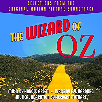 The Wizard of Oz - Selections from the Original Motion Picture Soundtrack