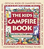 The Kids Campfire Book: Official Book of Campfire Fun (Family Fun) Paperback – June 30, 1996 by Jane Drake (Author), Ann Love (Author), Heather Collins (Illustrator)
