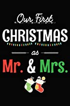 Our First Christmas As Mr And Mrs: Married Couples Notebook 6x9 Blank Lined Journal Gift