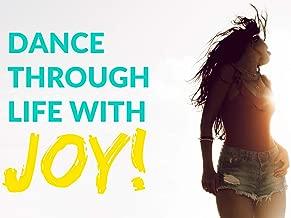 Dance Through Life with Joy