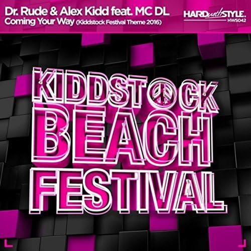 Dr Rude & Alex Kidd feat. Mc DL