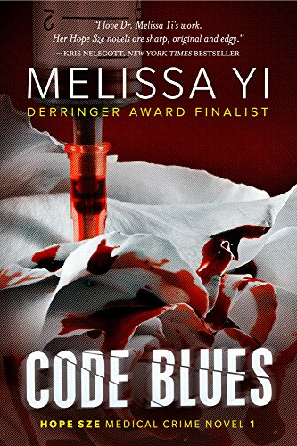 Code Blues (Hope Sze Medical Crime Book 1)