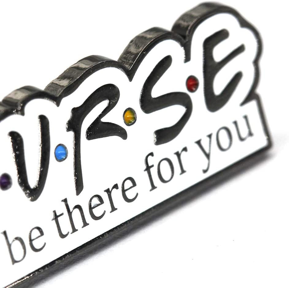 Funny Nurse Gifts for Women Men Nursing Student - Nurse I'll Be There for You Enamel Lapel Pin Badge - Charm Nurse Pin Gifts for Friends TV Show Fans/Best Friend/Sister