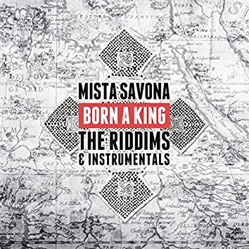 Born a King: The Riddims & Instrumentals