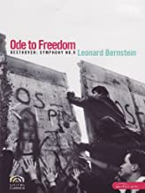 Ode to Freedom - Beethoven: Symphony No. 9 Official Concert of the Fall of the Berlin Wall 1989