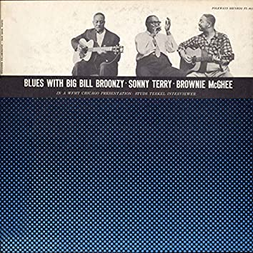 This Is the Blues with Big Bill Broonzy, Sonny Terry and Brownie McGhee