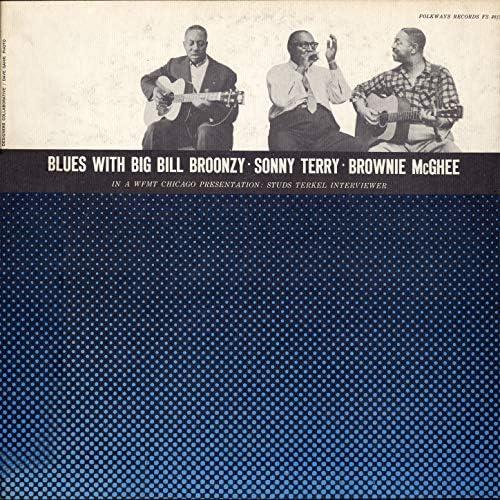 Big Bill Broonzy, Sonny Terry & Brownie McGhee