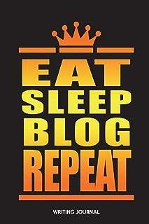 Eat Sleep Blog Repeat: Writing Journal