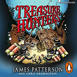 Treasure Hunters                   By:                                                                                                                                 James Patterson                               Narrated by:                                                                                                                                 Bryan Kennedy                      Length: 5 hrs and 55 mins     2 ratings     Overall 5.0