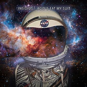 Acid's Eat My Suit