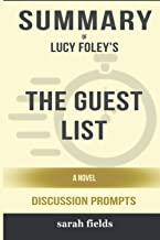 Summary of The Guest List: A Novel by Lucy Foley - Discussion Prompts