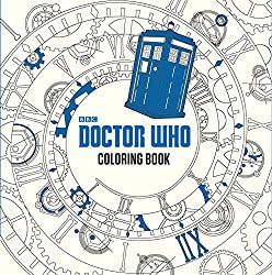 Image: Doctor Who Coloring Book, by James Newman Gray (Author). Publisher: Price Stern Sloan, an imprint of Penguin Random House