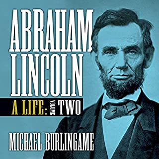 Abraham Lincoln: A Life, Volume Two audiobook cover art