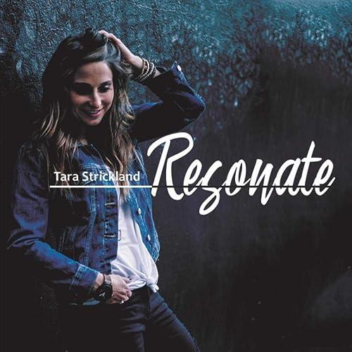 Tara Strickland - Resonate (2019)