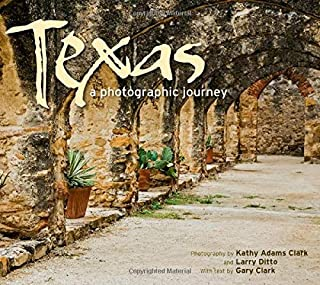 Texas: A Photographic Journey