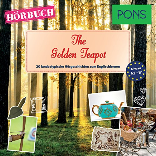 The Golden Teapot (PONS Hörbuch Englisch) audiobook cover art
