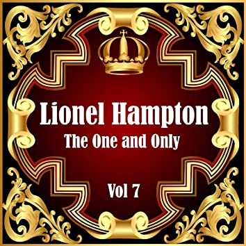 Lionel Hampton: The One and Only, Vol. 7