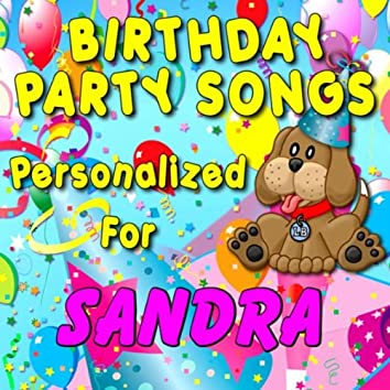 Birthday Party Songs - Personalized For Sandra